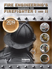 Fire Engineering's Handbook for Firefighter I & II - 2019 Update