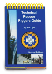 Technical Rescue Riggers Guide, 2nd Ed.