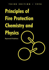 Principles of Fire Protection Chemistry and Physics, 3rd Ed.