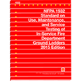 NFPA 1932: Standard on Use, Maintenance, and Service Testing of In-Service Fire Department Ground Ladders, 2015 Edition