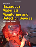 Hazardous Materials Monitoring and Detection Devices, 3rd edition