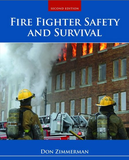 Fire Fighter Safety and Survival , 2nd Edition