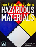 NFPA Fire Protection Guide to Hazardous Materials, 10th Ed.