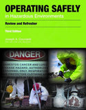 Refresher for Operating Safely in Hazardous Environments, 2nd Ed.