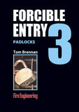#3-Forcible Entry: Padlocks