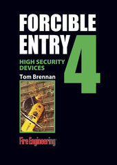#4 - Forcible Entry: High Security Devices