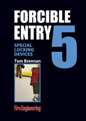 #5-Forcible Entry: Special Locking Devices