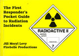 The First Responder's Pocket Guide to Radiation Incidents
