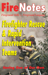 Firefighter Rescue and Rapid Intervention Teams