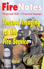 Thermal Imaging for the Fire Service