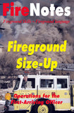 Fireground Size-Up: Operations for the First Arriving Officer