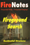Fireground Search Residential Structures