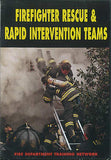 Firefighter Rescue & Rapid Intervention Teams