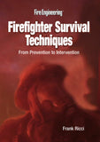 Firefighter Survival Techniques: From Prevention to Intervention