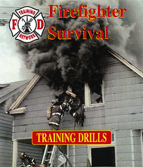 Firefighter Survival: Training Drills