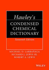 Hawley's Condensed Chemical Dictionary, 16th Ed.
