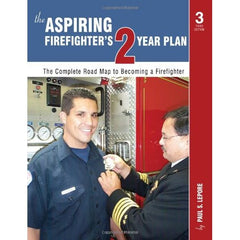 The Aspiring Firefighter's Two-Year Plan