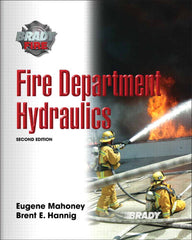 Fire Department Hydraulics, 2nd Ed.