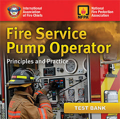 Fire Service Pump Operator: Principles and Practice, Instructor's Test Bank