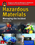 Hazardous Materials: Managing the Incident, 4th Edition