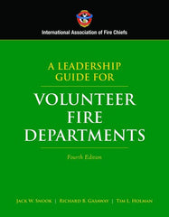 A Leadership Guide for Volunteer Fire Departments, 4th edition