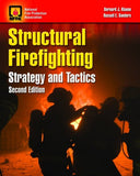 Structural Fire Fighting: Strategy and Tactics, 2nd Edition