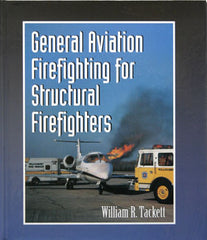 General Aviation Firefighting for Structural Firefighters