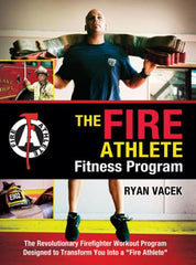 The Fire Athlete Fitness Program