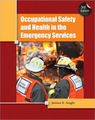 Occupational Safety and Health in the Emergency Services, 3rd Edition