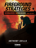 Fireground Strategies Scenarios Workbook, 3rd Ed.