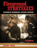 Fireground Strategies Scenarios Workbook, 2nd Ed.