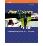 When Violence Erupts