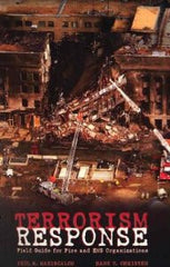 Terrorism Response Field Guide for Fire & EMS Organizations