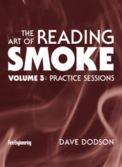 The Art of Reading Smoke Volume 3: Practice Sessions