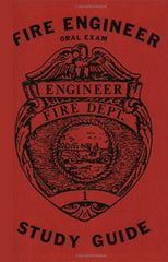 Fire Engineer: Oral Exam Study Guide