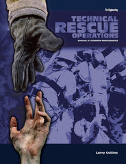 Technical Rescue Operations, Volume 2: Common Emergencies