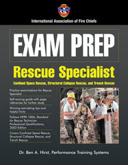 Exam Prep: Technical Rescue Structural Collapse & Confined Space
