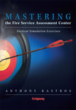 Mastering the Fire Service Assessment Center: Tactical Simulation Exercises (DVD)