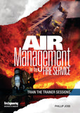 Air Management for the Fire Service: Train the Trainer DVD