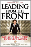 Leading from the Front: No Excuse Leadership Tactics for Women