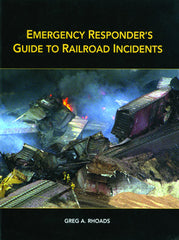 Emergency Response to Railroad Incidents