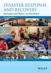 Disaster Response and Recovery: Strategies and Tactics for Resilience, 2nd Ed.
