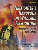 Firefighter's Handbook on Wildland Firefighting, 3rd Ed.