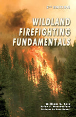 Wildland Firefighting Fundamentals, 2nd Ed.