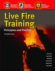 Live Fire Training: Principles and Practice, Revised 1st Edition