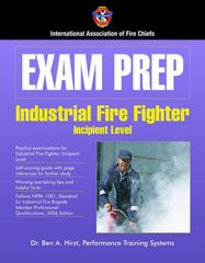 Exam Prep: Industrial Firefighter - Incipient Level