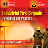 Industrial Fire Brigade: Principles and Practice, Instructor's Toolkit