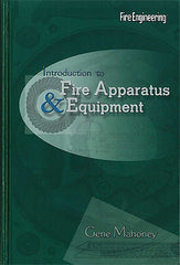 Introduction to Fire Apparatus and Equipment, 2nd Ed.