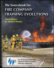The Sourcebook for Fire Company Training Evolutions, 3rd Ed.