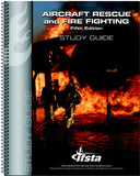 Aircraft Rescue and Fire Fighting Study Guide, 5th Ed.